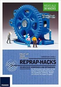 3D-Drucker Bücher reprap hacks