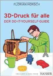 3D Drucker Bücher 3D-Druck für alle